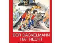 Kinderbuch Der Dackelmann hat recht