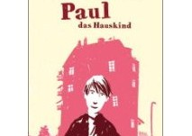 kinderbuch: Paul das Hauskind kl