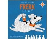 kinderbuch: Frerk, du Zwerg
