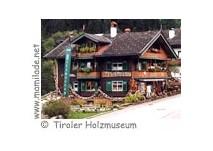 Holzmuseum Tirol