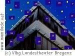 Adventkalender am Vorarlberger Landestheater Bregenz